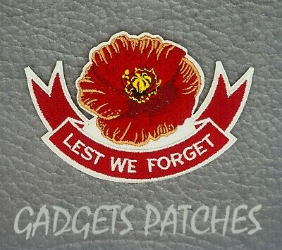 LEST WE FORGET ANZACS POPPY Embroidered Patches Iron Sew On
