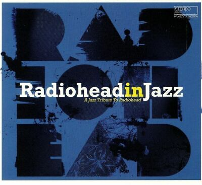 VARIOUS - Radiohead In Jazz - CD (unmixed CD)