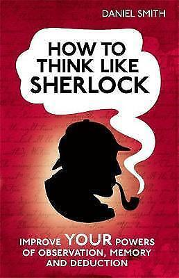 """""""VERY GOOD"""" How to Think Like Sherlock: Improve Your Powers of Observation, Memo"""