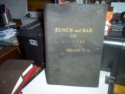 The Bench and Bar of Georgia 1955-1956A.D. Compiled By A. D. Brown & Jack White