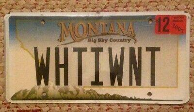 Montana Vanity Personalized License Plate What I Want Need Desire Crave Go For