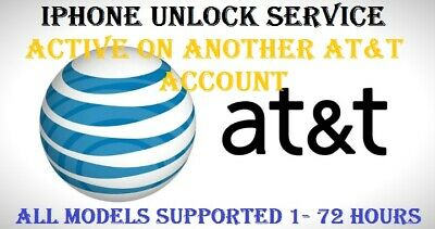 Active On Another At&t Account  Iphone Unlock Service  5,5S 6S+ Se 7 7+ 8 X  X+