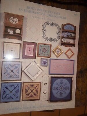 Roz's Fiber Fantasy In Hardanger Embroidery by Rosalyn K. Watnemo 1993 Paperback