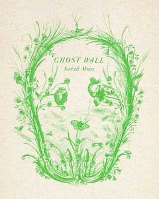 Ghost Wall (Hardcover) NEW BOOK