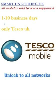 Tesco UK Unlock code all mobile supported ,,,..1 year old used phone