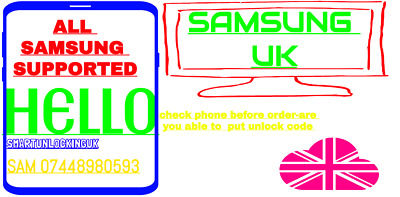 Samsung unlock code S10 S10 PLUS S10e S9 S9 PLUS s8 s7 UK NETWORKS 1-6 hours