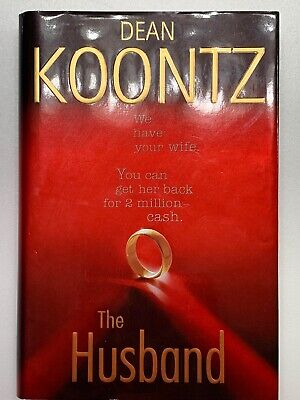 The Husband By Dean Koontz, 1st Edition and 1st Printing Hardcover 2006