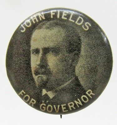 circa 1914 JOHN FIELDS For GOVERNOR Oklahoma small pinback button +