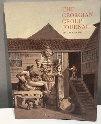 The Georgian group journal 2016 Volume XXIV Geoffrey Tyack Architecture History