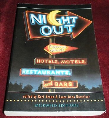 Night Out : Poems about Hotels, Motels, Restaurants and Bars Brown Bosselaar Pbk