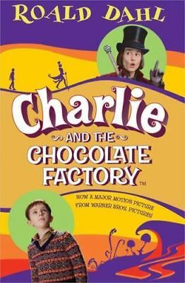 Charlie and the Chocolate Factory by Roald Dahl (2005, Paperback, Novelization)
