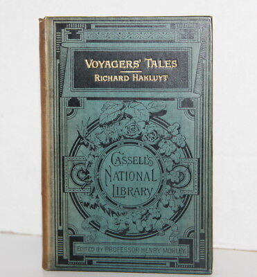Voyagers' Tales Richard Hakluyt 1886 First Edition Henry Morley