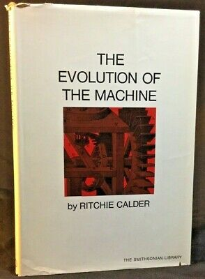 The Evolution Of The Machine by Ritchie Calder