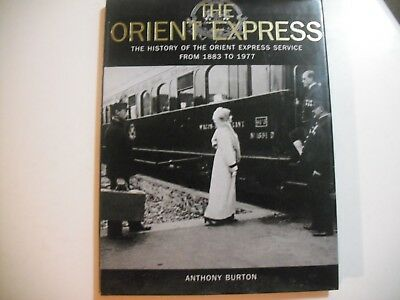 The Orient Express: The History of the Orient Express Service from 1883 to 1977