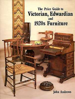Andrews, John THE PRICE GUIDE TO VICTORIAN, EDWARDIAN, AND 1920S FURNITURE (1860