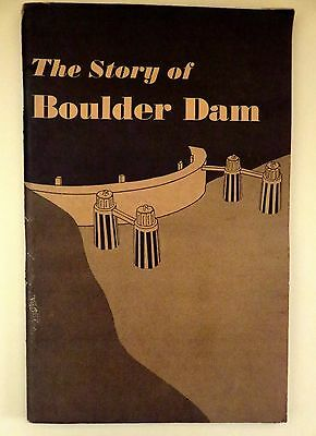 The Story of Boulder Dam. 1941 Conservation Bulletin No. 9.