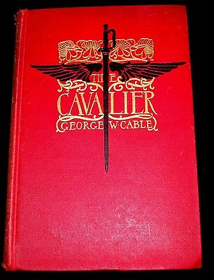 THE CAVALIER by George, W. Cable Illus. Howard Chandler Christy-1901-1st ed.