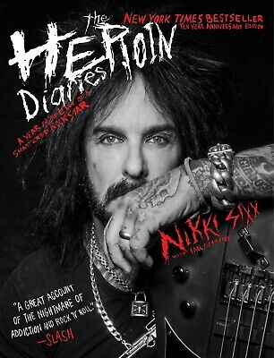 The Heroin Diaries: Ten Year Anniversary Edition : A Year in the Life of a...