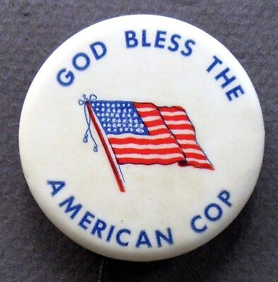 "vintage GOD BLESS THE AMERICAN COP 1.75"" police law enforcement pinback button ^"