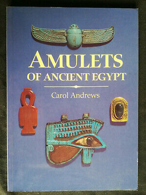 AMULETS OF ANCIENT EGYPT (Carol Andrews) University of Texas Press 1994