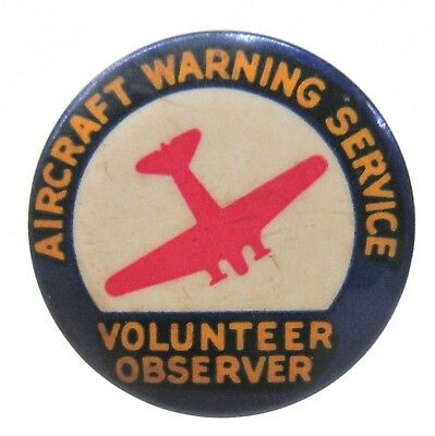 WWII AIRCRAFT WARNING SERVICE VOLUNTEER OBSERVER Home Front pinback button a2