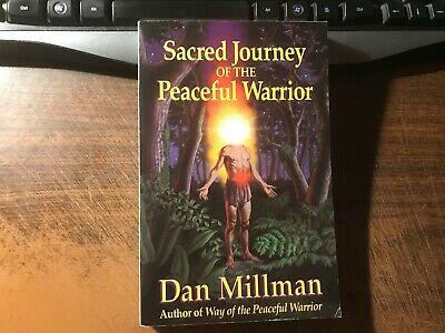 Sacred Journey of the Peaceful Warrior by Dan Millman 1stTrade Paperback 1991