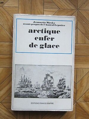 Arctique enfer de glace par J.Mirsky chez France Empire 1967