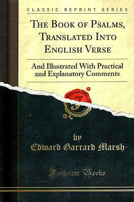 Marsh, Edward Garrard  THE BOOK OF PSALMS, TRANSLATED INTO ENGLISH VERSE: AND IL