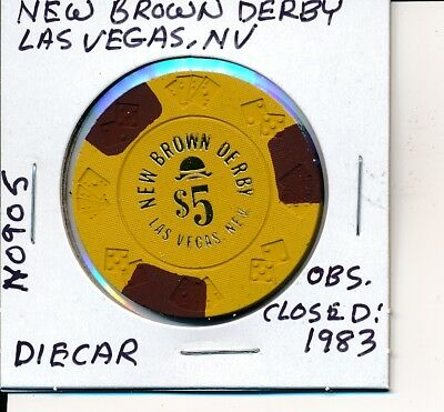 $5 Casino Chip New Brown Derby Las Vegas Nv Diecar Mold N0905 Closed 1983 Nice
