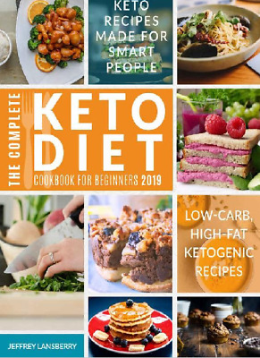 The Complete Keto Diet Cookbook For Beginners 2019 I PDF