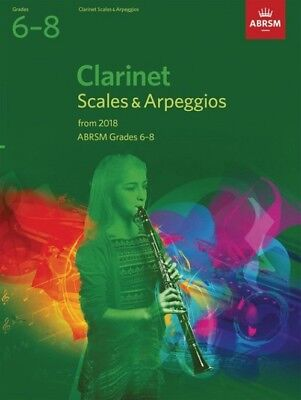 CLARINET Scales & Arpeggios  Grades 6 - 8 from 2018   ABRSM.   Exam music book
