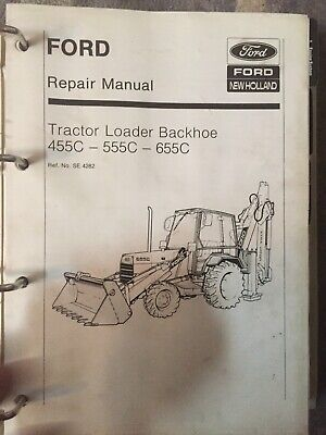 FORD 455C, 555C, 655C Tractor Loader Backhoe Service Manual Repair on