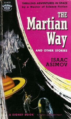 Isaac Asimov / Martian Way & Other Stories Science Fiction 1957
