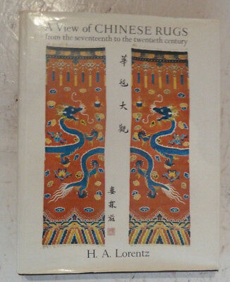 A View of Chinese Rugs H.A. Lorentz Large H/B History 17th to 20th Century