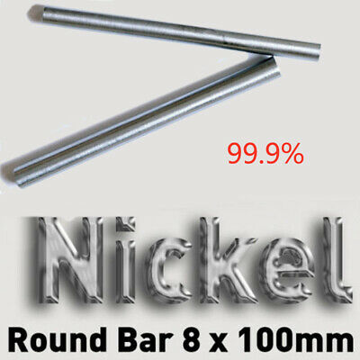Nickel Ni 99.9% Round Bar Rod For Electroplating Anode 8x100mm Element UK Stock