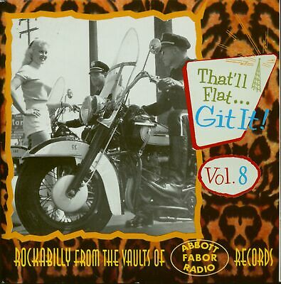Various - That'll Flat Git It! - Vol.8 Rockabilly From The Vaults Of Fabor, A...