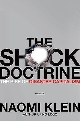The Shock Doctrine: The Rise of Disaster Capitalism by Klein, Naomi Print Defect