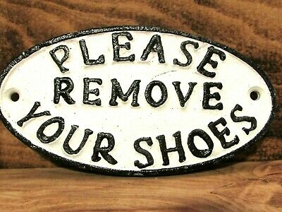 Please Remove Your Shoes - Small Oval Cast Iron Sign Plaque Gate Wall House Sign
