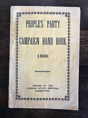 Antique People's Party Campaign Hand Book 1898 Populist Kansas Handbook