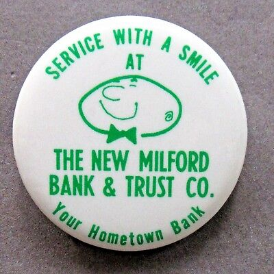 NEW MILFORD BANK & TRUST CO. Service With A Smile pinback button ^