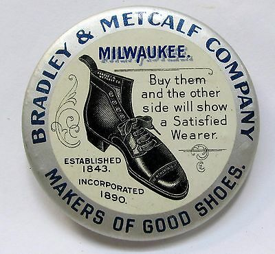c. 1910 BRADLEY & METCALF CO. SHOES Milwaukee celluloid pocket mirror *