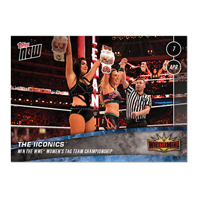 2019 Topps Now Wwe #15 The Iiconics Win Women's Tag Titles At Wrestlemania