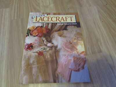 Learn Lacecraft Guide Book With Great Projects To Complete By Audrey Dean