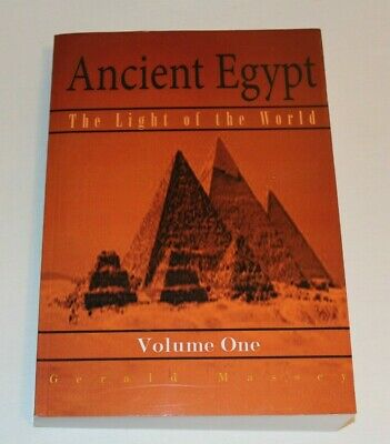 Ancient Egypt: The Light Of The World: By Gerald Massey - Paperback