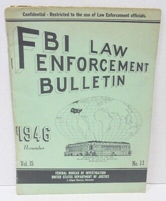 Vintage FBI Law Enforcement Bulletin Volume 15 Number 11 November 1946