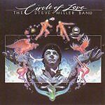 The Steve Miller Band Circle Of Love CD ALBUM ORIGINAL - FAST FREE UK P&P