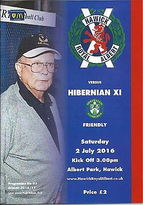 2 JULY 2016 HAWICK ROYAL ALBERT v HIBERNIAN (HIBS) XI
