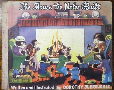 The House that Moles Built by Dorothy Burroughes, circa 1941