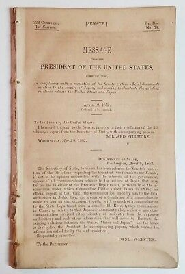 UNITED STATES & JAPAN RELATIONS 1852 Message President Fillmore Daniel Webster