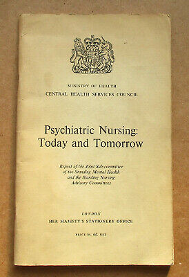 Psychiatric Nursing Today & Tomorrow 1969 Ministry Of Health Hm's Stationary